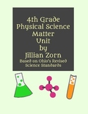 4th Grade Matter Unit - based on Ohio Revised Standards