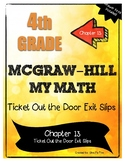 4th Grade McGraw-Hill My Math CHAPTER 13 Ticket Out the Do