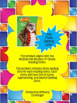 4th Grade McGraw-Hill Wonders Unit 3 Spelling Lists