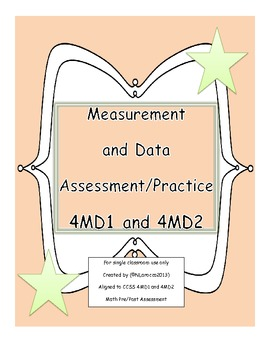 4th Grade Measurement and Data Assessment, Practice, or Task Cards 4MD1 4MD2