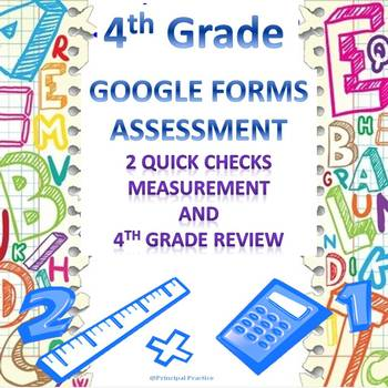 4th Grade Measurement and Review Google Forms Assessments 2 Quick Checks