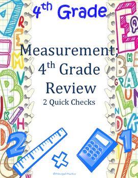 4th Grade Measurement and Year in Review Quick Checks