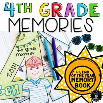 4th Grade Memories {An End of the Year Memory Book}
