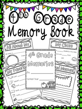 4th Grade Memory Book- End of Year