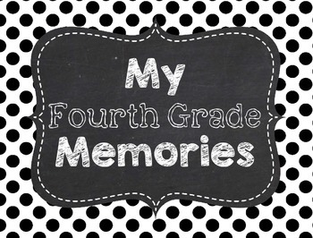 Memory Book for 4th Grade End of the Year