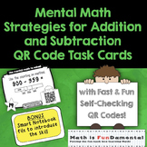 Mental Math Strategies for Addition and Subtraction QR Code Task Cards