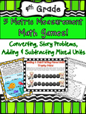 4th Grade Metric Measurement Games Conversions Adding & Subtracting Mixed Units