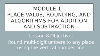 4th Grade Module 1 Lesson 8 PowerPoint