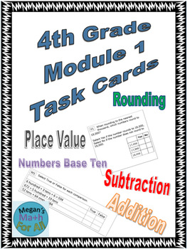 4th Grade Module 1 Task Cards - Editable