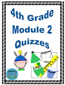 4th Grade Module 2 Quizzes for Topics A and B - Editable
