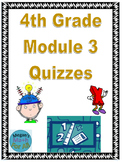 4th Grade Module 3 Quizzes for Topics A to H - Editable