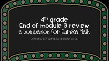 4th Grade Module 3 Review ~ Eureka Math Companion