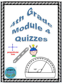4th Grade Module 4 Quizzes for Topics A to D