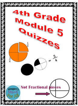 4th Grade Module 5 Topic Quizzes A to G