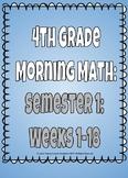 4th Grade Morning Math: Semester 1 Bundle!