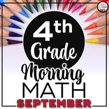 4th Grade Morning Work SEPTEMBER ~ 4th Grade Math