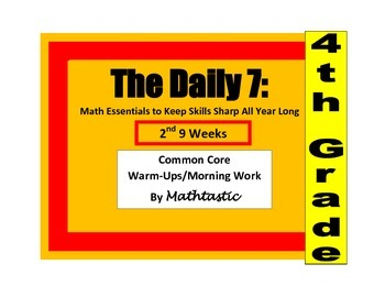 Morning Work / Warm-ups - Daily 7 Essentials for 4th Grade - 2nd 9 Weeks