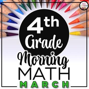 4th Grade Morning Work MARCH ~ Morning Work 4th Grade Math