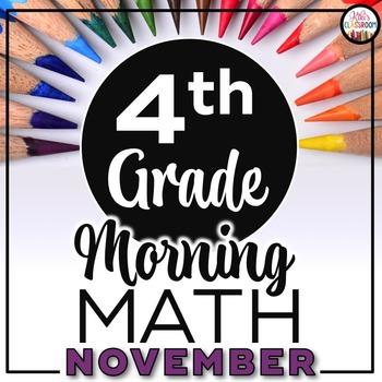 4th Grade Morning Work NOVEMBER ~ 4th Grade Math