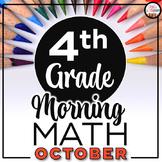 4th Grade Morning Work OCTOBER ~ 4th Grade Math