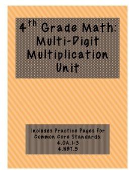 4th Grade Multi-Digit Multiplication Unit