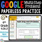 4th Grade Multi-Step Word Problems Google Classroom Math Activities {4.OA.3}