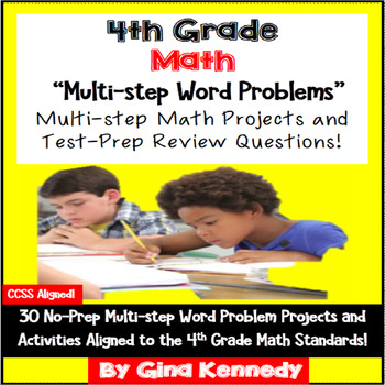 4th Grade Multi-step Math Problem Solving, 30 Enrichment Projects & 30 Problems