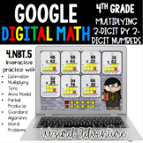 4th Grade Multiplication 2-Digit by 2-Digit Numbers 4.NBT.5 Google Classroom