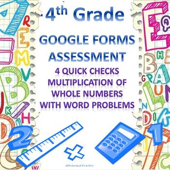 4th Grade Multiplication Google Forms Assessments 4 Quick Checks