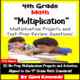4th Grade Multiplication, 30 Enrichment Projects and 30 Test-Prep Problems