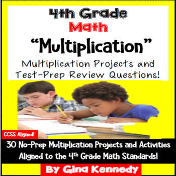 4th Grade Multiplication, 30 Enrichment Projects and 30 Te