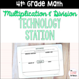 4th Grade Digital Multiplication and Division Activities for Technology Station