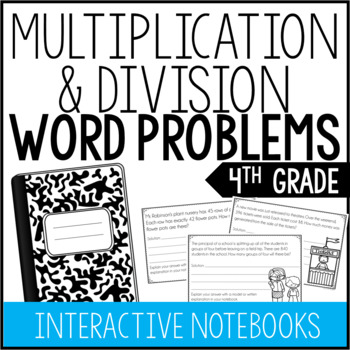 4th Grade Multiplication and Division Word Problems (Interactive Notebook)