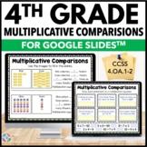 4th Grade Multiplicative Comparisons {4.OA.1, 4.OA.2} - Go