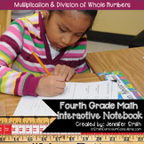 Fourth Grade Math Multiplying and Dividing Whole Numbers Interactive Notebook