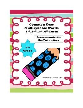 4th Grade Multisyllabic Assessments