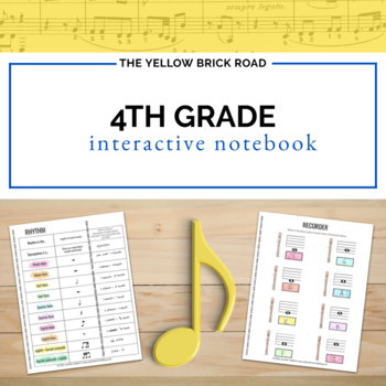 4th Grade Interactive Music Notebook