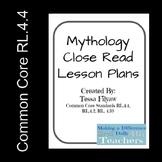 4th Grade Mythology Close Read Plan -RL.4.4