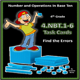 4th Grade NBT Find the Errors Task Cards: 4.NBT.1-6