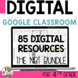 4th Grade NBT Google Classroom MEGA GROWING BUNDLE