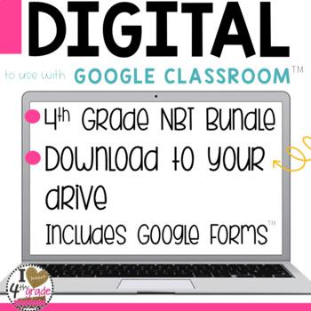 4th Grade NBT Google Classroom MEGA BUNDLE