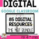 4th Grade NBT Google Classroom MEGA GROWING BUNDLE