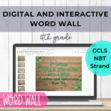 DISTANCE LEARNING 4th Grade NBT Word Wall - Digital and In