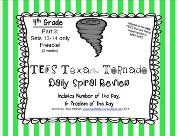 4th Grade NEW TEKS TX Tornado Spiral Review Pt 3-Sets 13-14 Freebie! STAAR Ready