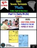 4th Grade NEW TEKS Texas Tornado Spiral Review  Pt 4 (Sets 19-24) Be STAAR Ready