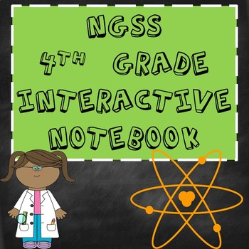 4th Grade NGSS Interactive Notebook BUNDLE