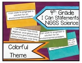 4th Grade NGSS Science Colorful Theme I Can Statements