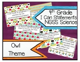 4th Grade NGSS Science Owl Theme I Can Statements
