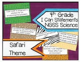 4th Grade NGSS Science Safari Theme I Can Statements