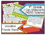 4th Grade NGSS Science Woodland Friends Theme I Can Statements